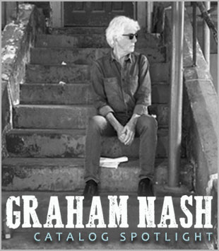 Catalog Spotlight: Graham Nash
