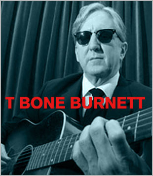 Catalog Spotlight: T Bone Burnett