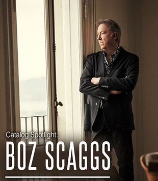 Catalog Spotlight: Boz Scaggs
